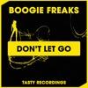 Download Boogie Freaks - Don't Let Go (Original Mix) Mp3