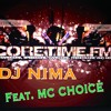 DJ NIMA Feat. Mc CHOICE @ CORETIME:FM Radio Show Livemix [FREE DOWNLOAD]