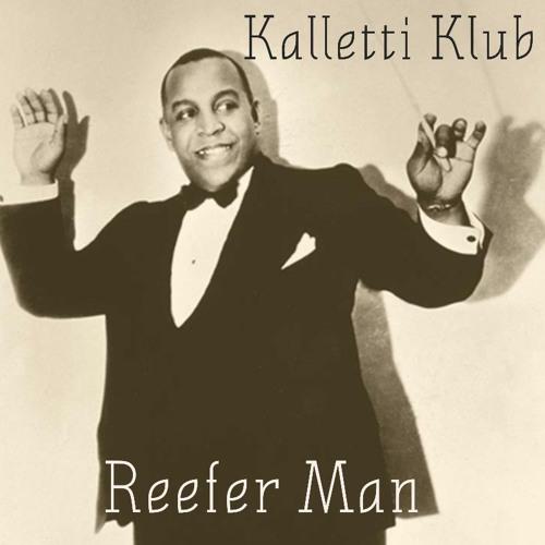 Kalletti Klub - Reefer Man [FREE DOWNLOAD]