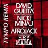 David Guetta X Nicki Minaj X Afrojack- Hey Mama (TVMPO Jersey Club Remix)