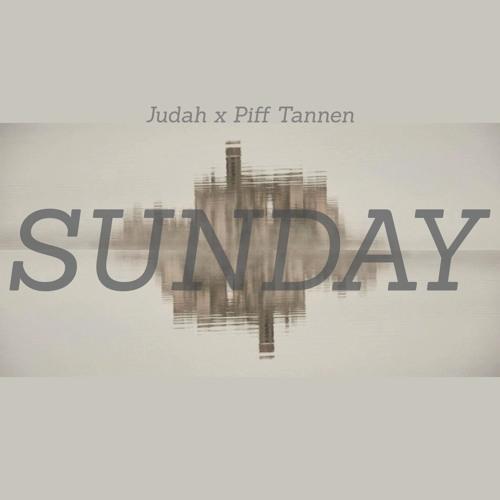 SUNDAY EP (Judah x Piff Tannen)