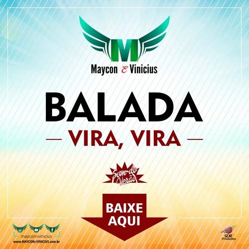 Baixar Maycon E Vinicius - Balada (Vira, Vira)