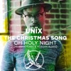 Unix - The Christmas Song/Oh Holy Night