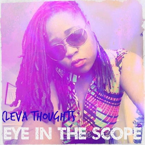 Cleva Thoughts - Know The Scope Feat. MoneyMan Freeze; Trap Dat