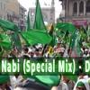 01 - Milad un Nabi (Special Mix) - Dj Shabbir Production