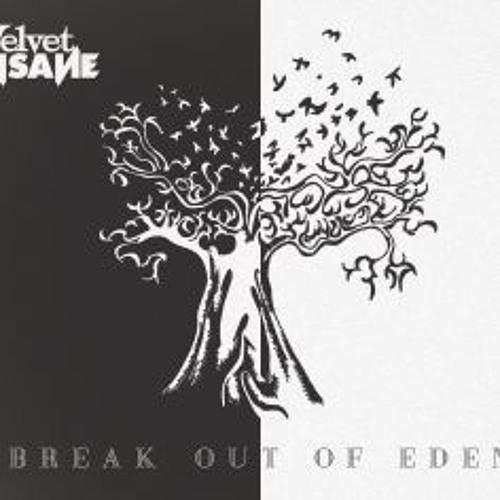 Break Out Of Eden