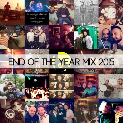 Boss Axis - End of The Year Mix 2015