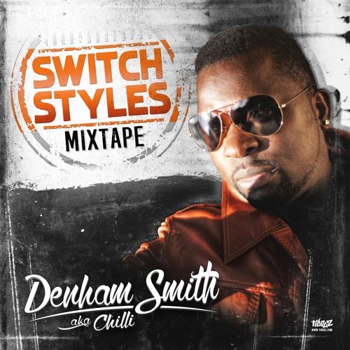 "Denham Smith ""Switch Styles"" Full Mixtape Link"