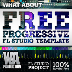 Free FL Studio Progressive Template [FL Studio Project, Samples, Presets]
