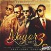 [95] Mayor Que Yo 3 - Don Omar Ft Varios Dj Jonathan Off