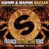 KSHMR - Bazaar (Paranox Festival Trap Remix) [Official Sunburn Goa Anthem 2015] FREE DOWNLOAD