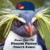 Never Getz 0ld by Pengu1n Pr1son (VinnyX Remix)