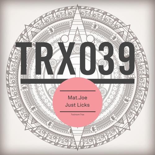 Mat.Joe - Just Licks_TRX039CUT