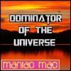 Maniac Mac - THE HARDEST