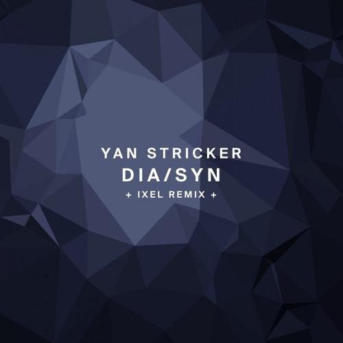 !89 : Yan Stricker - Synchronic (Ixel Remix)