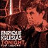 Enrique Iglesias-Tonight Im Lovin You