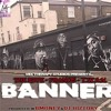 Bmoney and Dj Hiztory presents :Banner feat. The IGive, Francis, and T.W.A.N.