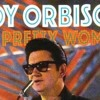 Pretty Woman - Roy Orbison going Hip Hop Remix - Dec 20-15 AK-