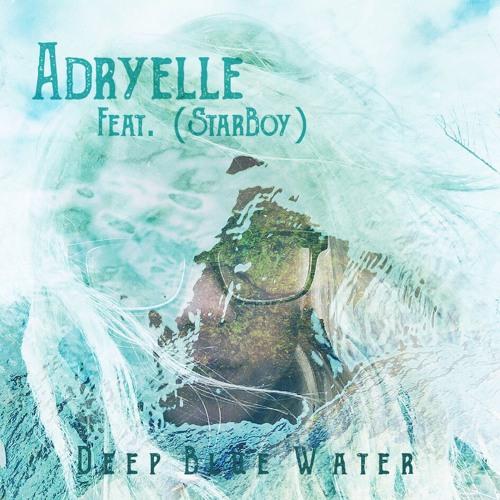 Deep Blue Water-StarLit Remix (feat. StarBoy)