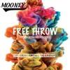 Mooney3 Free Throw Future Freak Hoe Freestyle Mp3