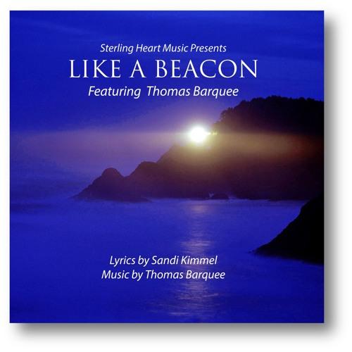 LIKE A BEACON (feat. Thomas Barquee)