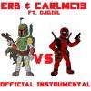 ERB & CarlMC13 & DJGirl - Deadpool Vs. Boba Fett (Instrumental)Bonus Track #4