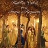 Riddles Veiled in a Faeries Requiem