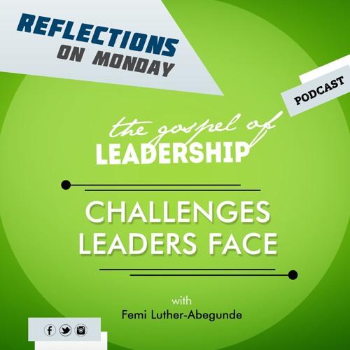 Femi L. Abegunde -Challenges Leaders Face