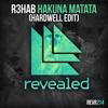 R3hab - Hakuna Matata (Hardwell Edit) [OUT NOW!]