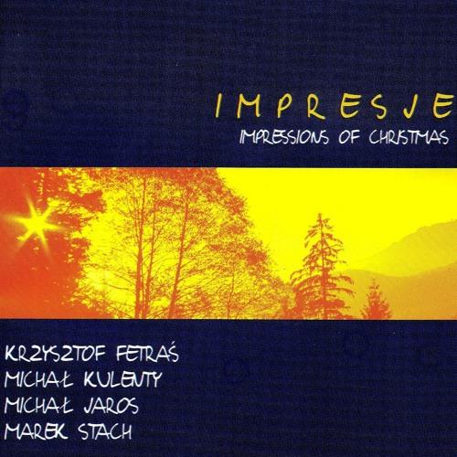 Impresje polskich Kolęd | Polish Impressions of Christmas 2003