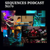 Sequences podcast no79