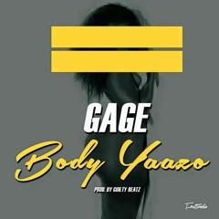 Dahlin Gage - Body Yaazo (Produced by GuiltyBeatz)