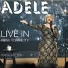 Adele (Live In New York City)