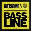 GotSome - Bassline (Atom Pushers , 5ynk Remix) FREE DOWNLOAD!