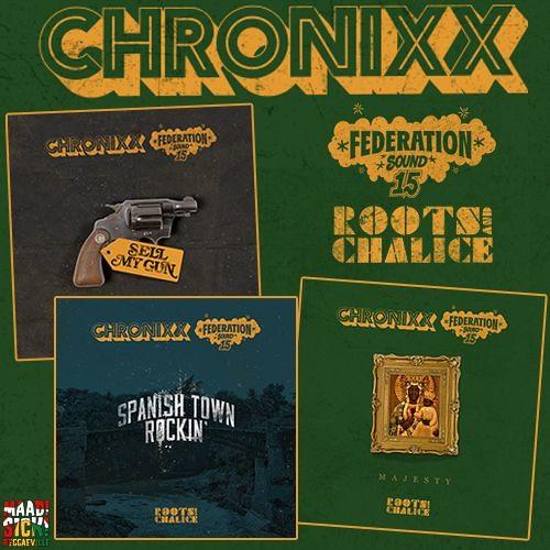 Chronixx X Federation Sound - Roots & Chalice [Mixtape 2016]