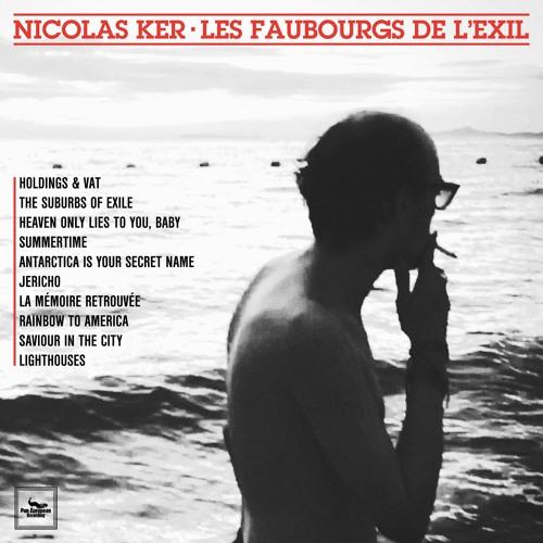 Nicolas Ker - Les Faubourgs de l'Exil