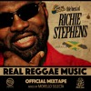 REAL REGGAE MUSIC The Best Of RICHIE STEPHENS OFFICIAL MIXTAPE - Mixed By MORELLO SELECTA - A.S.