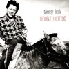 Trouble Hunting - Live at Rhythmic Music Conservatory