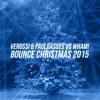 Verossi & PaulBasses vs WHAM! - Bounce Christmas