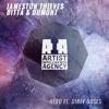 Jameston Thieves, Ditta & Dumont - Hero ft. Dirty Doses