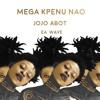 JOJO ABOT + EA WAVE - Mega Kpenu Nao