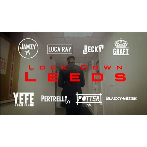 Baixar Lock Down Leeds (Jamzy, Luca Ray, Recky, Graft, Yefe, Pertrelli, Potter, Blacxy Reign)