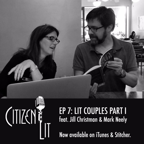 Episode 7: Literary Couples with Jill Christman & Mark Neely