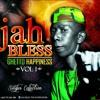 17 Jah Bless - Chaputika Pa Base (Ghetto Happiness Vol 1 Singles)