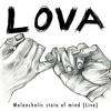 LOVA - Melancholic State Of Mind (LIVE Version)