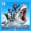 Jauz X Pegboard Nerds - Get On Up (not sorry & Wild Boyz! Remix)