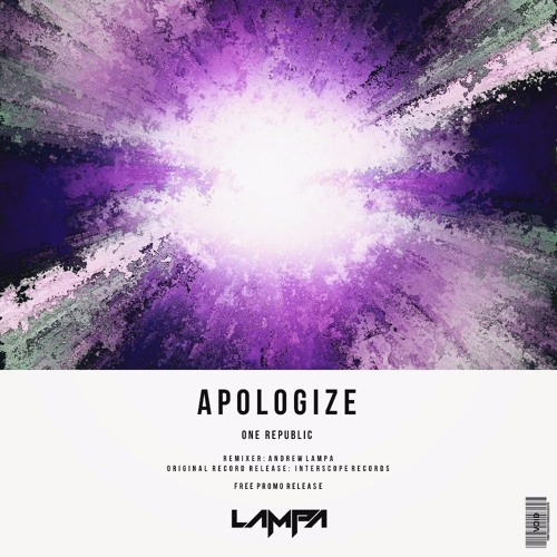 One Republic - Apologize (Lampa Remix) [2014]