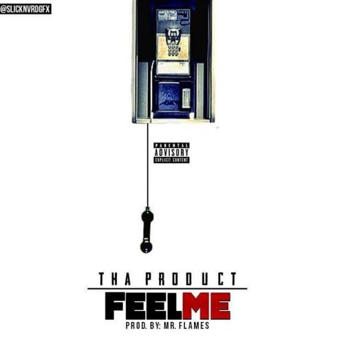 ThaProduct FEELME ProdMrFlames