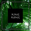 King Kong (Original Mix)