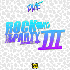 ROCK THE FKN PARTY TRILOGY